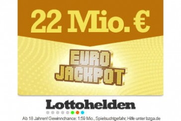 Geheimtipp: 22 Millionen im Eurojackpot